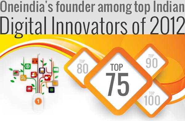 Oneindia's founder among Top Digital Innovators!